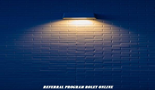 Referral Program Rolet Online